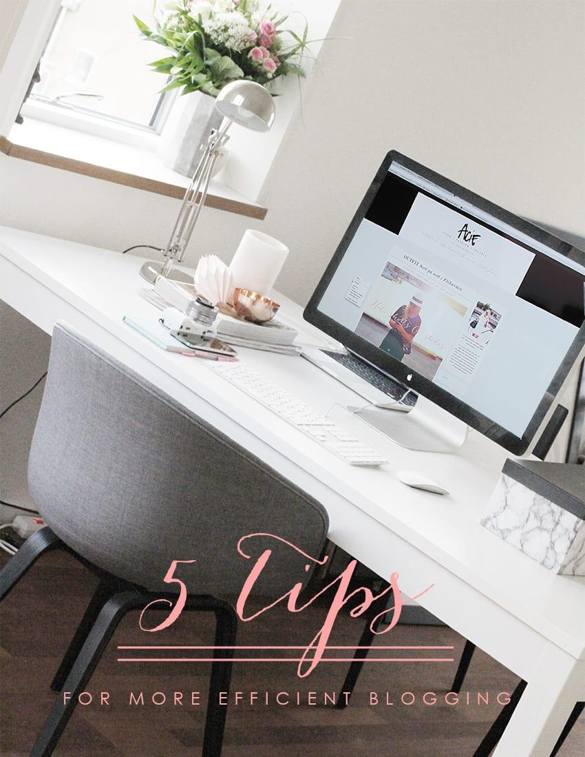 5 TIP <i>til et mere effektivt blogliv</i>
